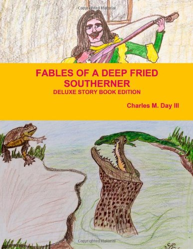 9781300232278: Fables Of A Deep Fried Southerner