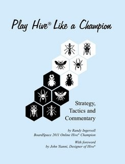9781300260004: Play Hive Like a Champion: Strategy, Tactics and Commentary
