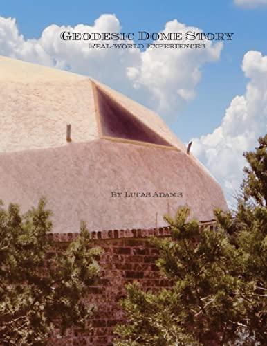Geodesic Dome Story: Adams, Lucas