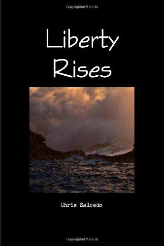 9781300294269: Liberty Rises