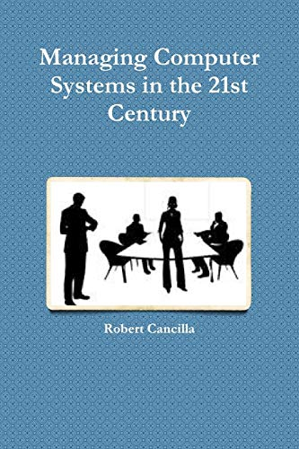 9781300316756: Managing Computer Systems in the 21st Century