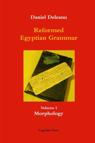 9781300343110: Reformed Egyptian Grammar: Volume 1 - Morphology