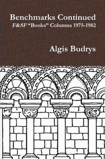 Benchmarks Continued 1975-1982: Algis Budrys