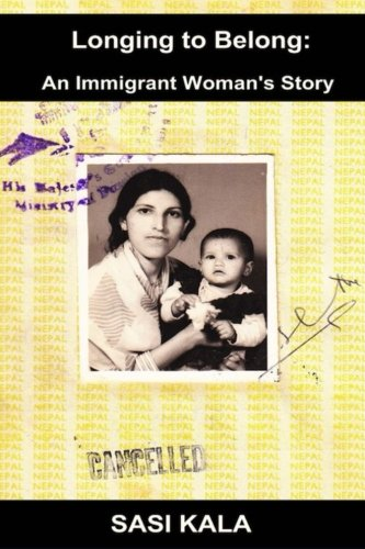 9781300354437: Longing to Belong: An Immigrant Woman's Story