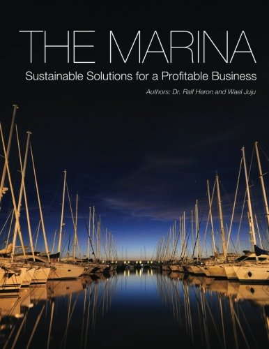 9781300359647: The Marina-Sustainable Solutions for a Profitable Business