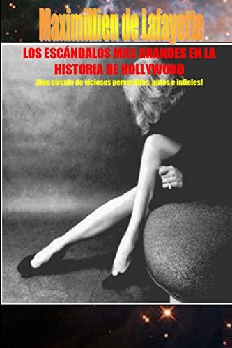 9781300362241: LOS Escandalos Mas Grandes En La Historia De Hollywood