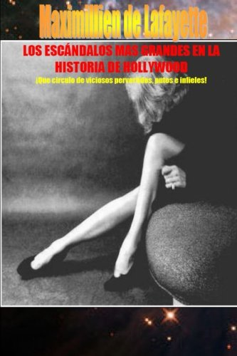 9781300362241: Los Escándalos Mas Grandes En La Historia De Hollywood