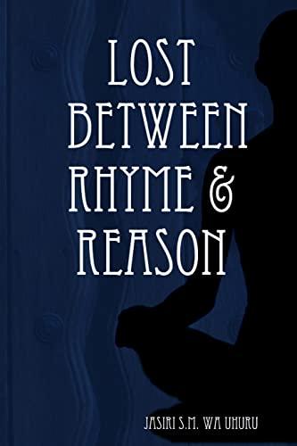 Lost Between Rhyme & Reason: Uhuru, Jasiri S.M.