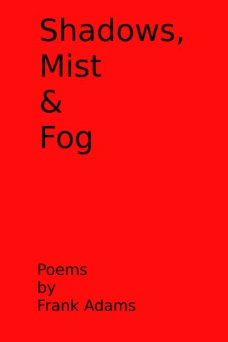 Shadows, Mist & Fog (1300417978) by Adams, Frank