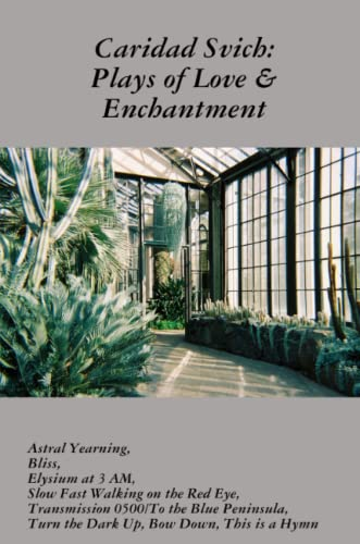 9781300428800: Caridad Svich: Plays of Love & Enchantment