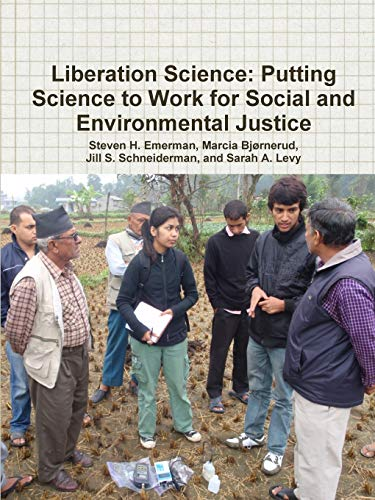 9781300437925: Liberation Science: Putting Science to Work for Social and Environmental Justice
