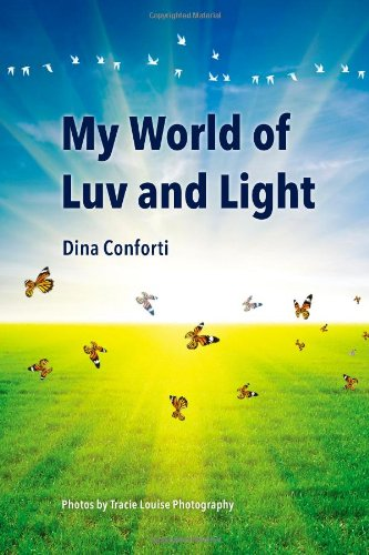 My World of Luv and Light: Conforti, Dina