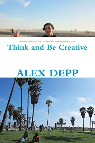 9781300485735: Think and Be Creative