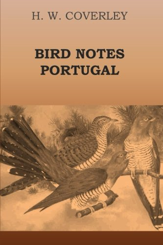 9781300494119: Bird Notes Portugal