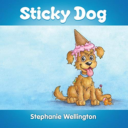 9781300536765: Sticky Dog