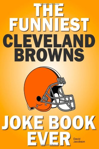 9781300537625: The Funniest Cleveland Browns Joke Book Ever