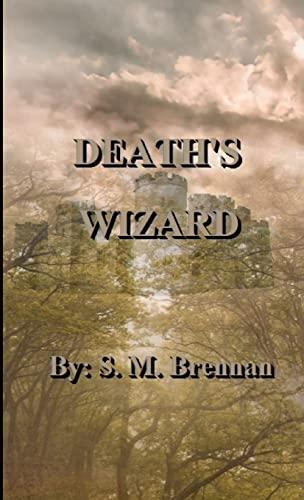 9781300539216: Death's wizard