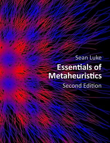 9781300549628: Essentials of Metaheuristics (Second Edition)