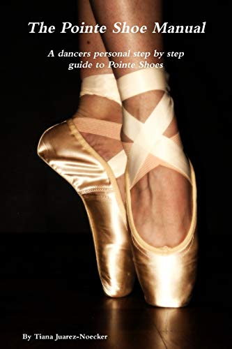9781300551799: The Pointe Shoe Manual