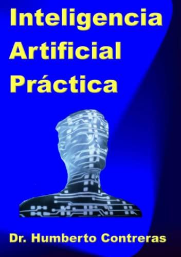 Inteligencia Artificial Practica: Humberto Contreras