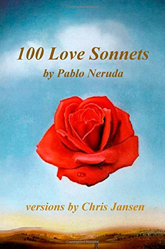 9781300556152: 100 Love Sonnets of Pablo Neruda