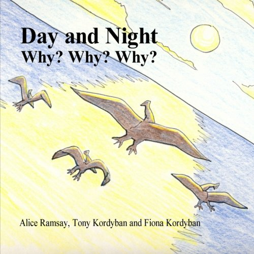 9781300568865: Day and night: why? Why? Why?