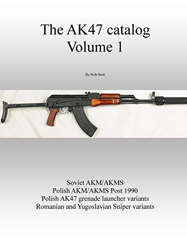 9781300588283: The AK47 catalog volume 1