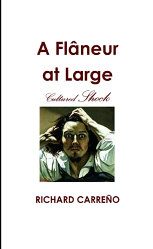 9781300588368: A Flaneur at Large: Cultured Shock