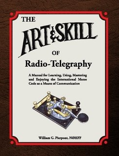 9781300608707: The Art and Skill of Radio-Telegraphy
