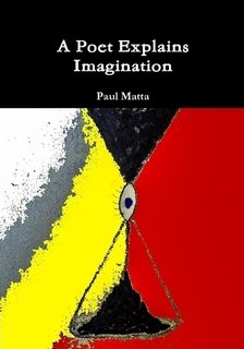 9781300637691: A Poet Explains Imagination