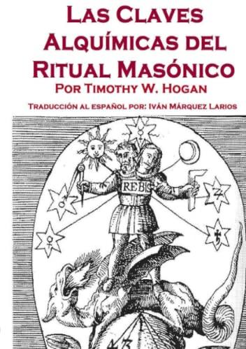 9781300638391: Las Claves Alquímicas del Ritual Masónico (Spanish Edition)