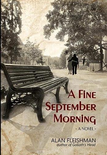 9781300650584: A Fine September Morning
