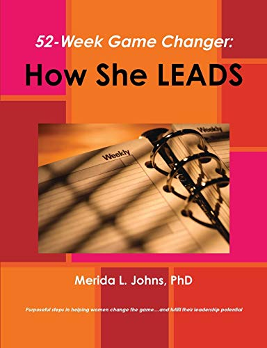 52-week game changer: how she leads: Johns, Merida