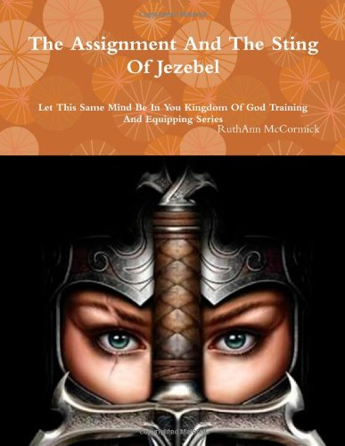 9781300687771: The Assignment And The Sting Of Jezebel