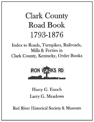 9781300690580: Clark County Road Book, 1793-1876