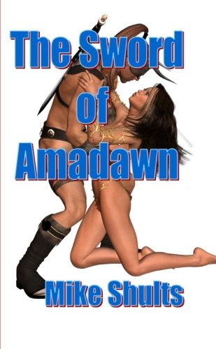 9781300697893: The sword of Amadawn