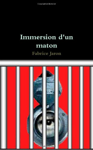 9781300708797: Immersion d'un maton (French Edition)
