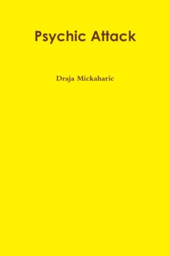 Psychic Attack: Mickaharic, Draja