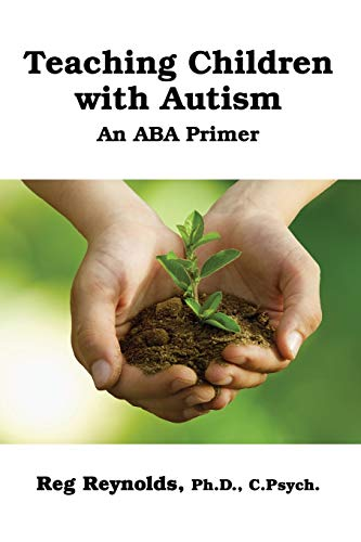 9781300746188: TeachingChildren with Autism: An ABA Primer