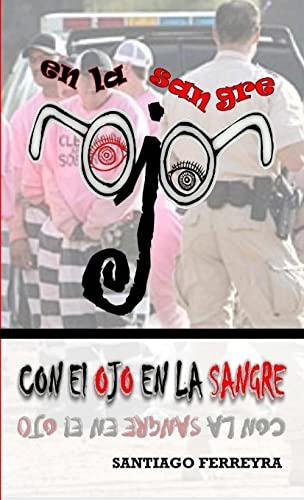 9781300766872: Con el ojo en la sangre (Spanish Edition)