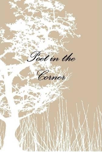 9781300769736: Poet in the Corner