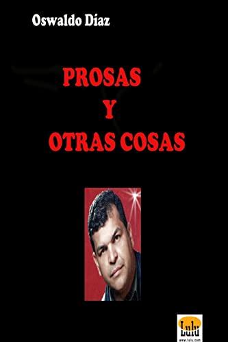 9781300773160: Prosas Y Otras Cosas (Spanish Edition)