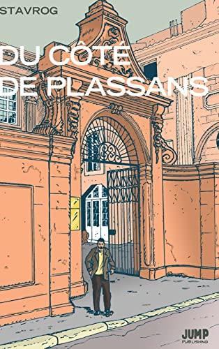 Du Cote de Plassans (French Edition): Stavrog