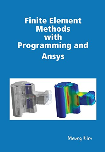 Finite Element Methods with Programming and Ansys: Kim, Meung