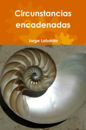 9781300778592: Circunstancias encadenadas (Spanish Edition)