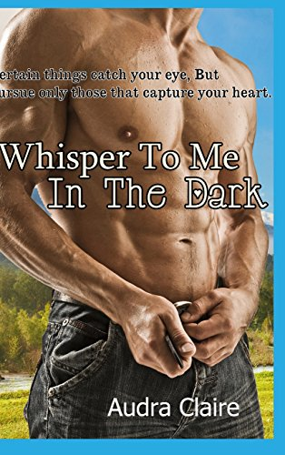 9781300780298: Whisper to Me in the Dark