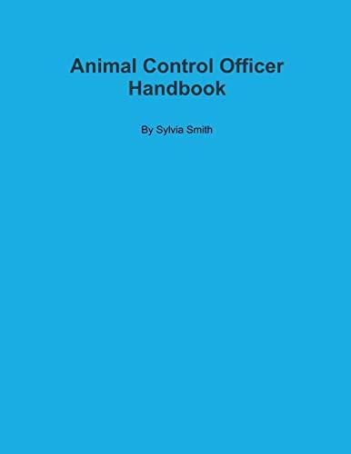 9781300798897: Animal Control Officer Handbook