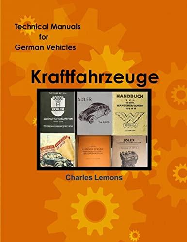 9781300803713: Technical Manuals for German Vehicles, Volume 1, Kraftfahrzeug