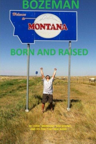 9781300810575: Bozeman Born and Raised