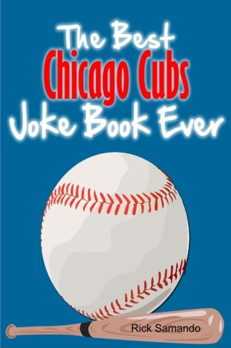 9781300811855: The best chicago cubs joke book ever